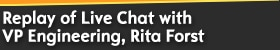 Live Chat (English) with VP Engineering, Rita Forst